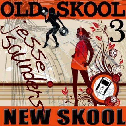 Jesse Saunders OLD SKOOL NEW SKOOL compilation series.