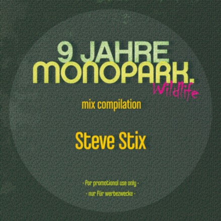 9 Jahre Monopark Promo Mix - Steve Stix