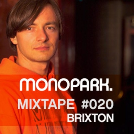 Monopark Mixtape 020 - Brixton