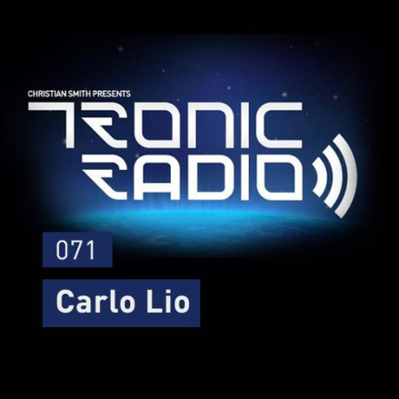 Tronic Podcast 071 with Carlo Lio